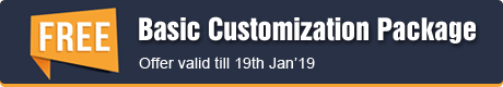 Basic customization package FREE with each purchase. Offer valid till 19th Jan'19